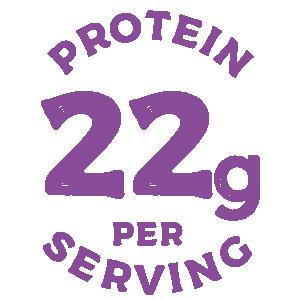 Protein 22g Per Serving.